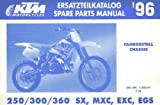 320391 1996 KTM 250 300 360 SX MXC EXC EGS Chassis Spare Parts Manual