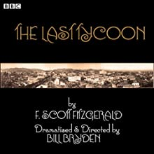 The Last Tycoon Performance by F. Scott Fitzgerald Narrated by Charlotte Emmerson, Aiden Gillen, Jack Shepherd