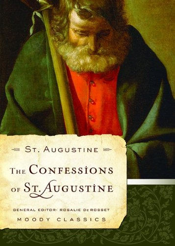 The Confessions of St. Augustine (Moody Classics) pdf epub
