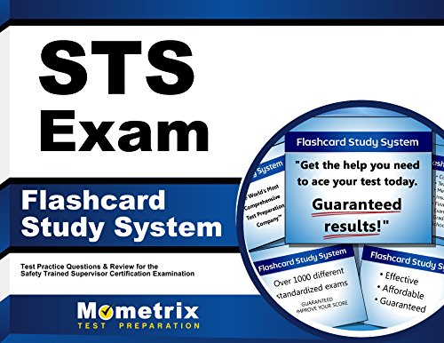STS Exam Flashcard Study System: STS Test Practice Questions & Review for the Safety Trained Supervisor Certification Examination (Cards)