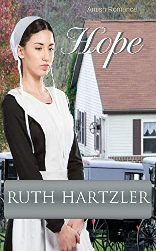 Hope: Amish Romance (The Amish Buggy Horse Book ()