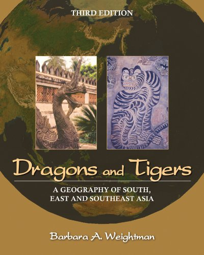 Dragons and Tigers: A Geography of South, East, and...