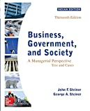 Business, Government, And Society: A Managerial Perspective, 13 Edition