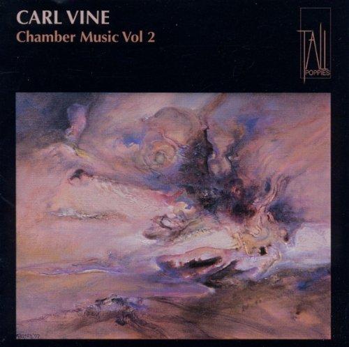Chamber Music of Carl Vine 2