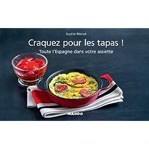 Craquez pour les tapas ! Toute l'Espagne dans votre assiette ! (Craquez...) (French Edition)
