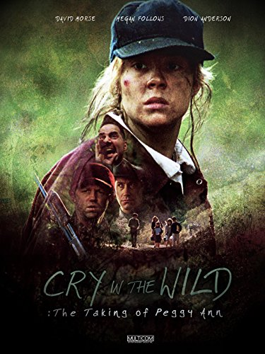 - Cry in the Wild: The Taking of Peggy Ann