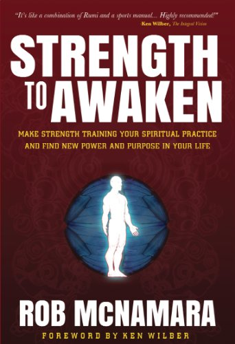 - Strength To Awaken: Make Strength Training Your Spiritual Practice and Find New Power and Purpose in Your Life