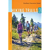 Hiking Trails 3: Northern Vancouver Island