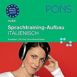 PONS mobil Sprachtraining: Aufbau Italienisch