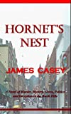 Front cover for the book Hornet's Nest by James Casey