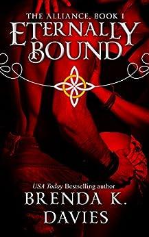 Eternally Bound (The Alliance, Book 1) by [Davies, Brenda K.]
