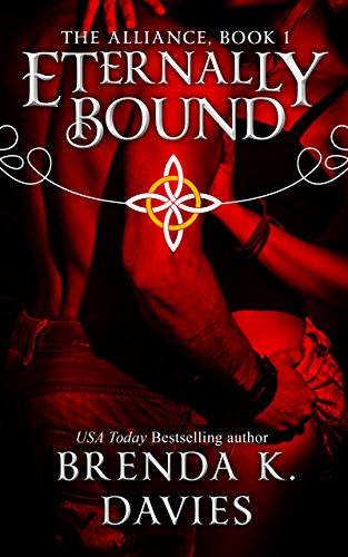 Eternally Bound (The Alliance, Book 1) by [Davies, Brenda K.]