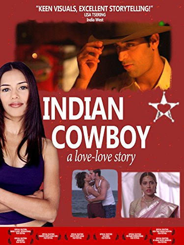 Indian Cowboy: A Love-Love - India Oakley