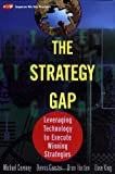 The Strategy Gap, Michael Coveney and Dennis G. Ganster, 0471214507