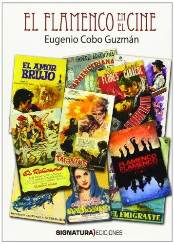 Descargar Libro El Flamenco En El Cine Eugenio Cobo Guzmán
