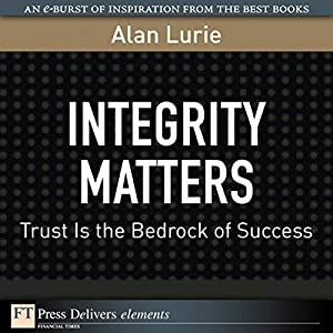 Integrity Matters Audiobook