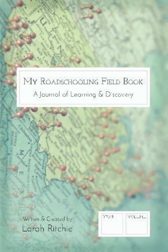 My Roadschooling Field Book: A journal of learning & discovery (Map) by Larah Ritchie (2015-08-27)