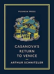 Casanova's Return to Venice (Pushkin Collection)