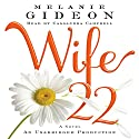 Wife 22: A Novel Audiobook by Melanie Gideon Narrated by Cassandra Campbell
