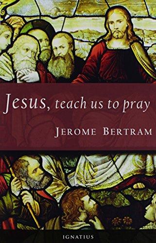 Jesus, Teach Us to Pray