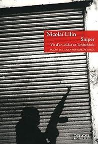 Sniper : Vie d'un soldat en Tchétchénie par Nicolaï Lilin