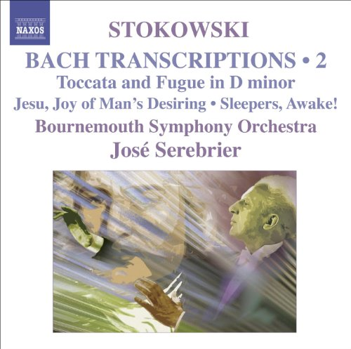 Bach-Stokowski II J.S.Bach - Leopold Stokowski Bach - Toccata and Fugue in D minor/ Fugue in C minor/ Fugue in G minor/ Adagio from Toccata and Fug