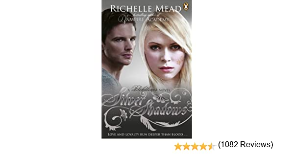 Bloodlines silver shadows book 5 kindle edition by richelle bloodlines silver shadows book 5 kindle edition by richelle mead children kindle ebooks amazon fandeluxe Choice Image