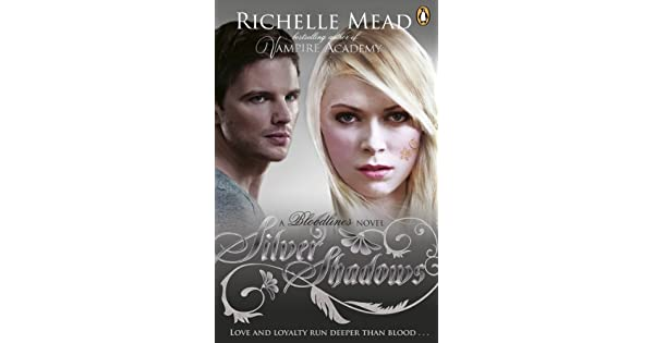 Bloodlines silver shadows book 5 ebook richelle mead amazon bloodlines silver shadows book 5 ebook richelle mead amazon loja kindle fandeluxe Image collections