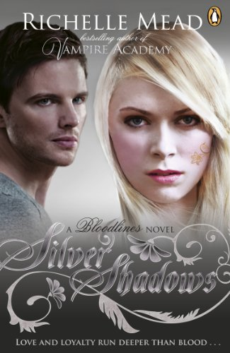 Bloodlines silver shadows book 5 kindle edition by richelle bloodlines silver shadows book 5 by mead richelle fandeluxe Gallery