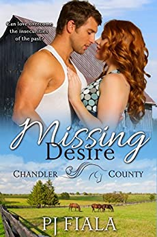 Missing Desire (A Chandler County Novel) by [Fiala, PJ]