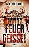 Feuergeißel - Thriller (German Edition)