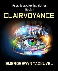 Clairvoyance (Psychic Awakening series Book 1) (English Edition)