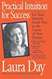 Practical Intuition for Success, Laura Day, 0060930225