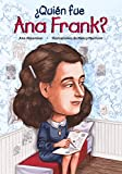 img - for  Qui n fue Ana Frank? / Who Was Anne Frank? (Spanish Edition) (Quien Fue]]? / Who Was]]?) book / textbook / text book