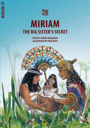 Download The Big Sister's Secret : The Story of Miriam (Bible Wise) pdf epub