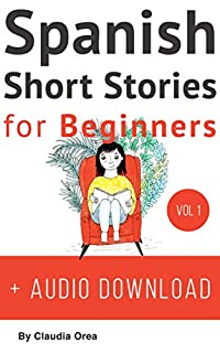 Spanish: Short Stories For Beginners + Audio by Claudia Orea ebook deal