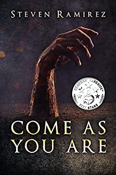 Come As You Are: A Short Novel and Nine Stories by [Ramirez, Steven]