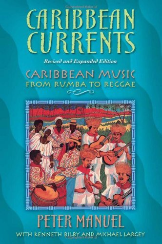 Pdf eBooks Caribbean Currents: Caribbean Music from Rumba to Reggae, Revised Edition