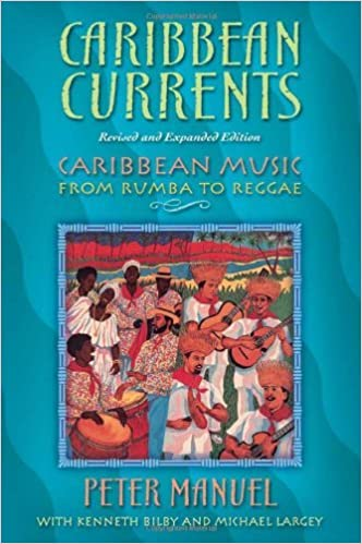 Caribbean Currents: Caribbean Music from Rumba to Reggae,