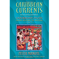 Caribbean Currents: Caribbean Music from Rumba to Reggae, Revised Edition book cover