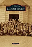 Mount Juliet, Bill Conger, 1467110558