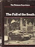 img - for The Fall of the South (Vietnam Experience) by Samuel Lipsman (1986-06-01) book / textbook / text book