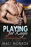 download ebook romance: playing for keeps: a sports romance (contemporary new adult and college romance) (gridiron series book 5) pdf epub