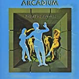 Breathe Awhile by ARCADIUM (2012-08-14)
