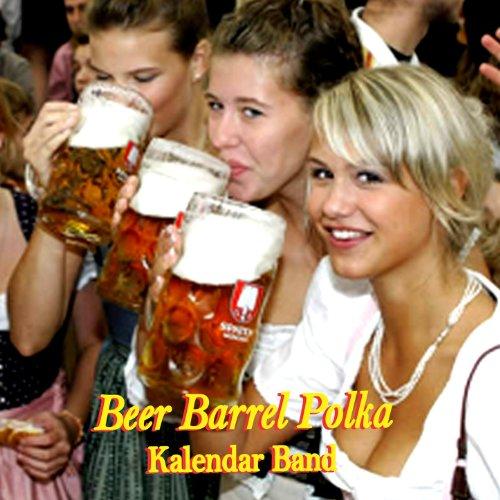 Beer Barrel Polka Beer Barrel Polka Song