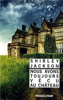 Nous avons toujours vécu au château par Jackson