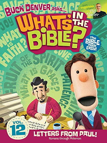 Buck Denver Asks: What's in the Bible? Volume 12 - Letters from Paul (A Letter To Jesus From A Child)