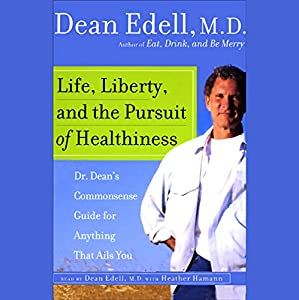 Life, Liberty, and the Pursuit of Healthiness Audiobook