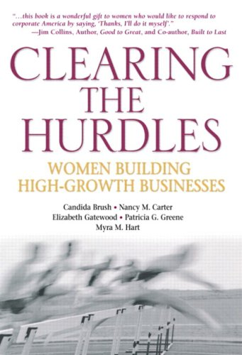 Clearing the Hurdles: Women Building High-Growth Businesses pdf epub