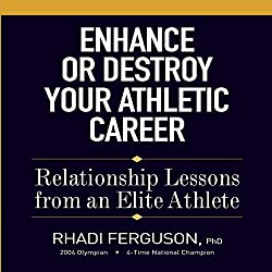 Enhance or Destroy Your Athletic Career
